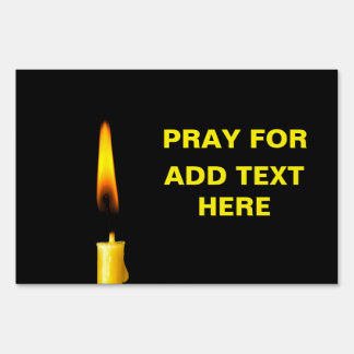Pray For Add Text Sign