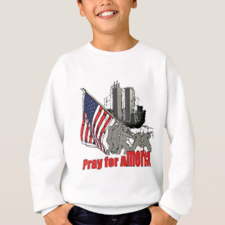 Pray for america sweatshirt