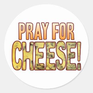 Pray For Blue Cheese Round Sticker