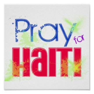 """Pray For Haiti"" Support & Awareness Poster"