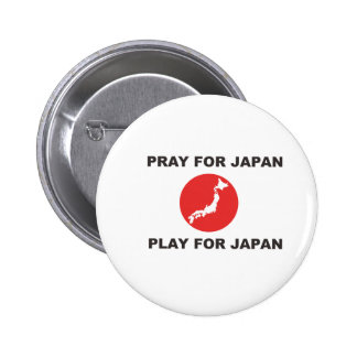 PRAY FOR JAPAN, PLAY FOR JAPAN. 2 INCH ROUND BUTTON