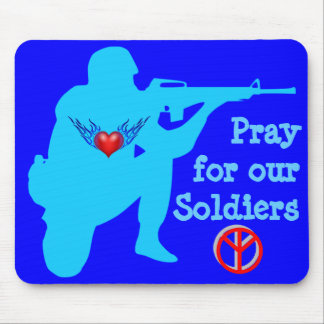 pray for our soldiers mousepad