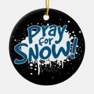 Pray For Snow Round Ceramic Ornament