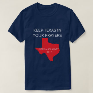 Pray for Texas - Hurricane Harvey T-Shirt