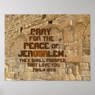 Pray for the Peace of Jerusalem, Psalm 122:6 Poster