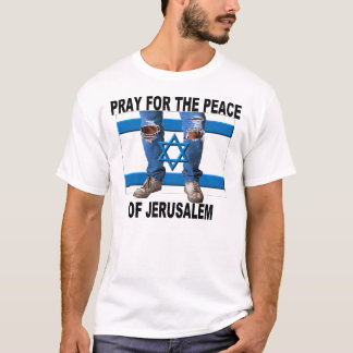 Pray for the Peace of Jerusalem T-Shirt