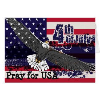 Pray for USA - 4th of July Greeting Card