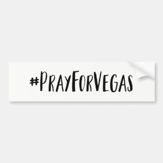 Pray for Vegas Bumper Sticker