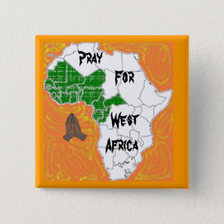 Pray For West Africa 2 Inch Square Button