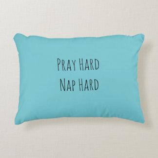 Pray Hard Nap Hard Accent Pillow