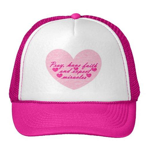 Pray Have Faith Expect Miracles Heart Hat