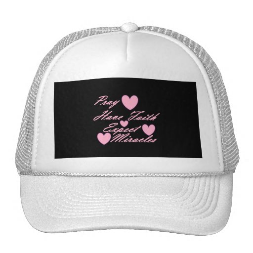 Pray Have Faith Expect Miracles Hearts Hat