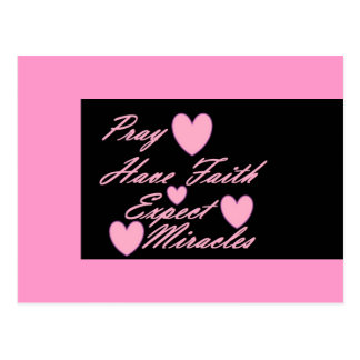 Pray Have Faith Expect Miracles Hearts Postcard