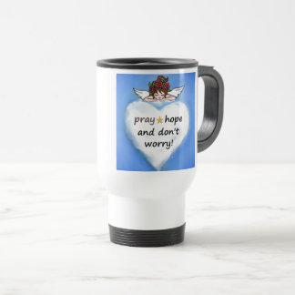 Pray, hope and don't worry! travel mug