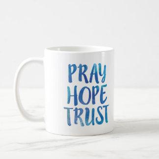 Pray Hope Trust Mug