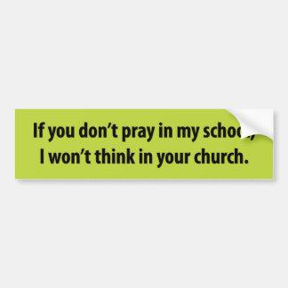 Pray in School Bumper Sticker