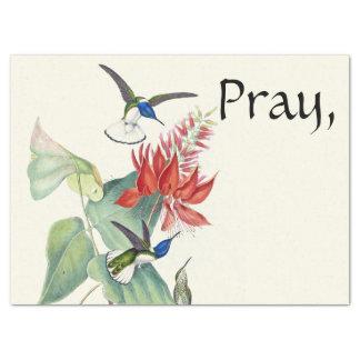 Pray Let God Worry Hummingbird Flower Tissue Paper