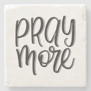 Pray More | Coaster