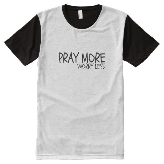 Pray More T-Shirt Men