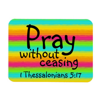 pray with out ceasing bible verse magnet