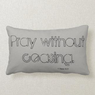 Pray without ceasing -  Accent pillow. Lumbar Pillow