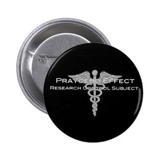 Praycebo Effect Research Control Subject - Dark 2 Inch Round Button