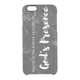 Prayer & God's Presence Clear iPhone 6/6S Case