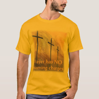 Prayer Has No Roaming Charges T-Shirt