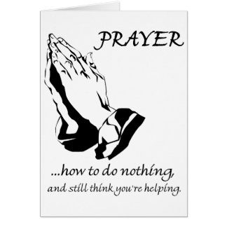 Prayer How to Do Nothing Card
