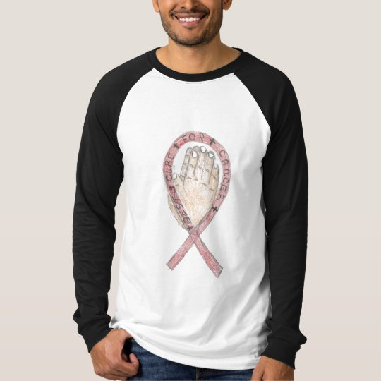 Prayer is the best cure for cancer tshirt