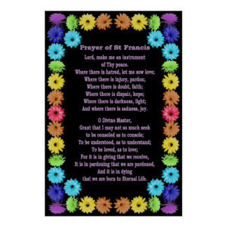 Prayer of St Francis in a Rainbow Flower Border Poster