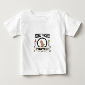 prayer the access to power baby T-Shirt