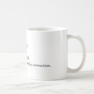 Prayer-The Greatest Connection Coffee Mug