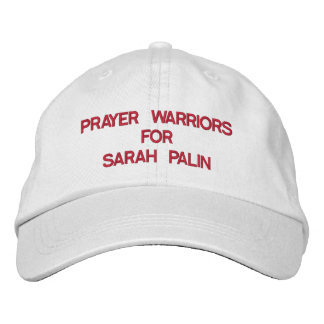 PRAYER WARRIORSFORSARAH PALIN EMBROIDERED BASEBALL CAP