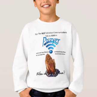 Prayer: Wireless Communication Sweatshirt