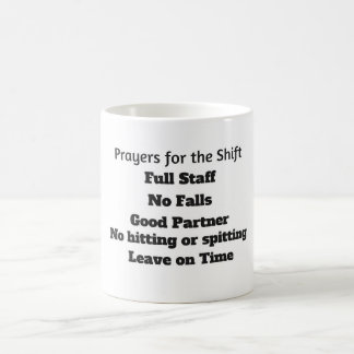 Prayers for the Shift Mug