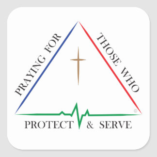 Praying for Those Who Protect & Serve Square Sticker