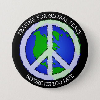 Praying for World Peace Earth Button