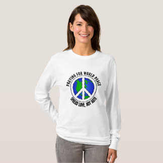 Praying for World Peace Shirt
