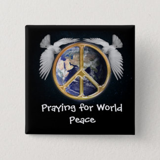 Praying for World Peace Sign  Doves Button