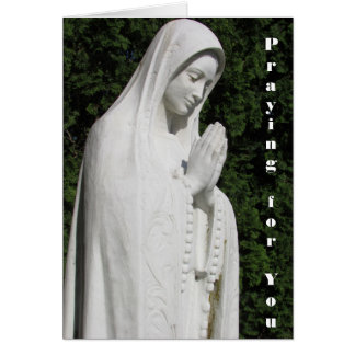 Praying for You, Virgin Mary Statue Support Card