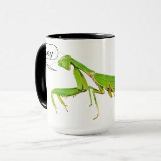 Praying Mantis Says Hey Mug