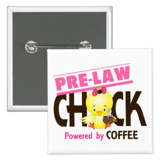 Pre-Law Chick 4 2 Inch Square Button