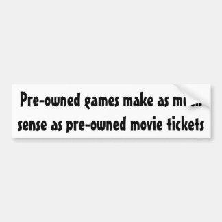 Pre-owned games make as much sense ... bumper sticker