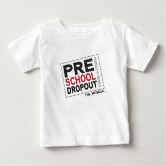 Pre School Dropout Baby T-Shirt