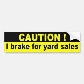 Précaution, je freine en ventes de bric-à-brac autocollant de voiture