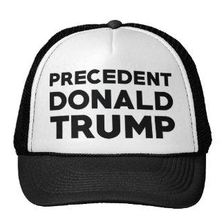 Precedent Donald Trump Trucker Hat
