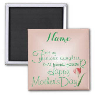 PRECIOUS DAUGHTER- Best Friends Forever Square Magnet