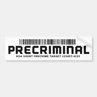 Precriminal Bumper Sticker