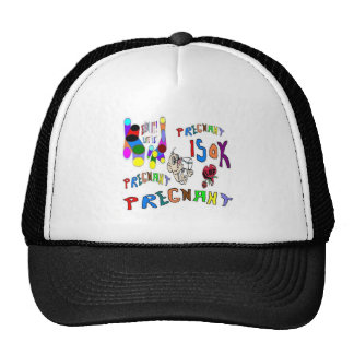 Pregnant is Pregnant Trucker Hat
